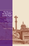 The Rosary The Republic And The Right