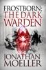 Frostborn: The Dark Warden
