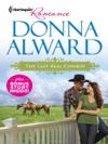 The Last Real Cowboy  The Ranchers Runaway Princess