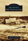 Delawares 1962 Northeaster
