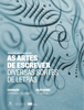Dino dos Santos - As Artes de Escrever grafismos