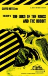 CliffsNotes On Tolkiens The Lord Of The Rings  The Hobbit