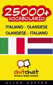 25000+ Italiano - Olandese Olandese - Italiano Vocabolario
