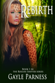 Rebirth: Book 1 Rogues Shifter Series