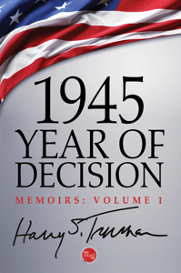 1945: Year of Decision Book Cover