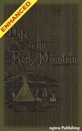 A Lady's Life in the Rocky Mountains + Audiobook book