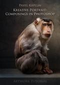 Kreative Portrait-Composings in Photoshop