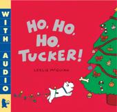Ho, Ho, Ho, Tucker!