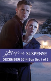 Love Inspired Suspense December 2014 - Box Set 1 of 2 PDF Download