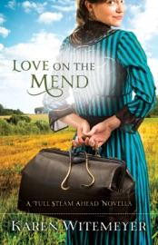 Love on the Mend - Karen Witemeyer