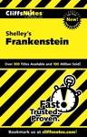 CliffsNotes On Shelleys Frankenstein