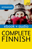 Complete Finnish (Learn Finnish with Teach Yourself) (Enhanced Edition)
