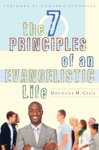 The 7 Principles Of An Evangelistic Life