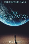 The Invaders The Visitors Saga 1