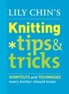 Lily Chins Knitting Tips And Tricks