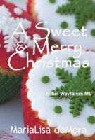 A Sweet & Merry Christmas ebook Download