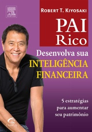 Pai rico: Desenvolva sua inteligência financeira PDF Download