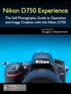 Nikon D750 Experience