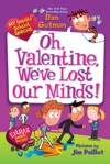 My Weird School Special Oh Valentine Weve Lost Our Minds