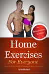 Home Exercises For Everyone Introductory Edition  Natural Bodyweight Workouts For Men And Women