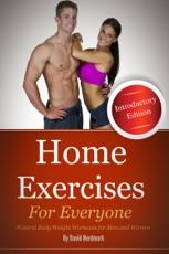 Esercizi a casa per tutti (Edizione introduttiva): allenamenti naturali a peso corporeo per uomini e donne