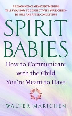Spirit Babies
