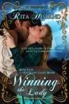 Winning The Lady Book 4 Of The Red River Valley Brides