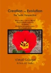 Creation Vs Evolution The Vedic Perspective