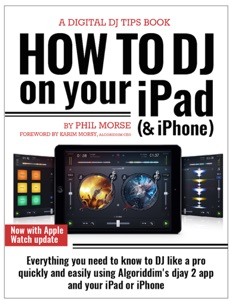How to DJ on Your iPad (& iPhone) Book Cover