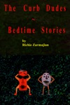 The Curb Dude Kids Bedtime Stories