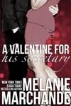 A Valentine For His Secretary