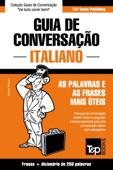 Guia de Conversação Português-Italiano e mini dicionário 250 palavras Book Cover