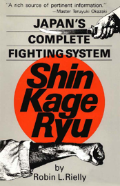 Japan's Complete Fighting System Shin Kage Ryu book