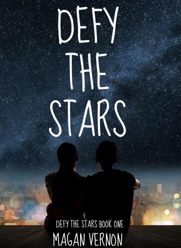 Magan Vernon - Defy the Stars