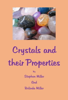 Stephen Miller - Crystals and their Properties artwork