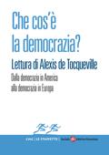 Che cos'è la democrazia? Lettura di Alexis de Tocqueville