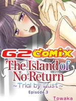 The Island of No Return: Trial by Lust 3