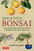 Richard W. Bender - Bountiful Bonsai artwork