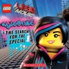 Wyldstyle The Search For The Special LEGO The LEGO Movie
