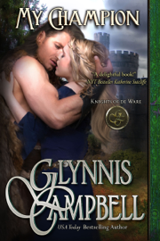 My Champion - Glynnis Campbell book summary