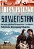 Erika Fatland - Sovjetistan artwork