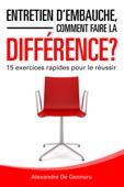 Entretien d'embauche, comment faire la différence?
