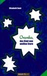 Oranika Das Kind Vom Weien Stern