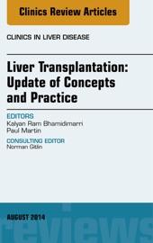 Download Liver Transplantation: Update of Concepts and Practice