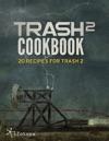 Trash 2 Cookbook