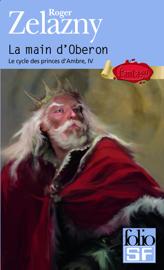 Le cycle des princes d'Ambre (Tome 4) - La main d'Oberon