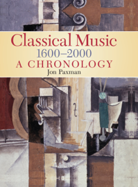 A Chronology Of Western Classical Music 1600-2000