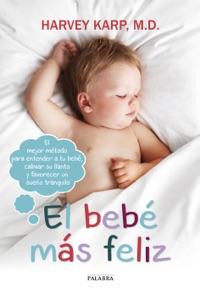 El bebé más feliz Book Cover