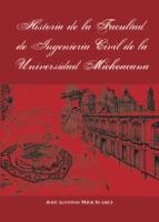 Historia de la Facultad de Ingeniería Civil de la Universidad Michoacana