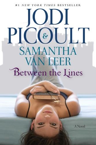 Jodi Picoult & Samantha van Leer - Between the Lines